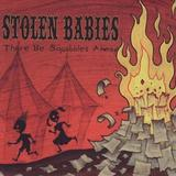 Stolen Babies - There Be Squabbles Ahead Artwork