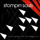 Stompin' Souls - And It's Looking A Lot Like Nothing At All Artwork