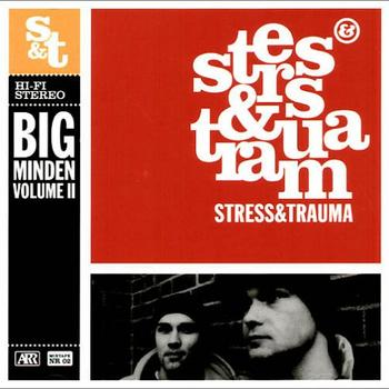 Stress & Trauma - Big Minden Mixtape Vol. II