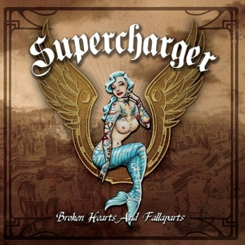 Supercharger - Broken Hearts And Fallaparts Artwork
