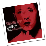Suzanne Vega - Close-Up Vol. 3: States Of Being