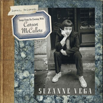 Suzanne Vega - Lover, Beloved: Songs from An Evening With Carson McCullers Artwork