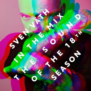 Sven Väth - The Sound Of The 18th Season Artwork