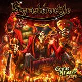 Swashbuckle - Crime Always Pays