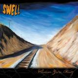 Swell - Whenever You're Ready Artwork