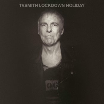 TV Smith - Lockdown Holiday Artwork