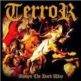 Terror - Always The Hard Way Artwork