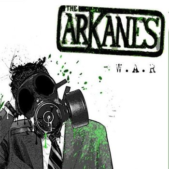 The Arkanes - W.A.R.