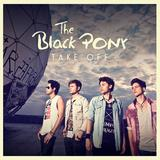 The Black Pony - Take Off