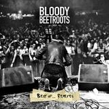 The Bloody Beetroots - Best Of ...Remixes