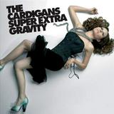 The Cardigans - Super Extra Gravity