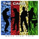 The Cars - Move Like This Artwork