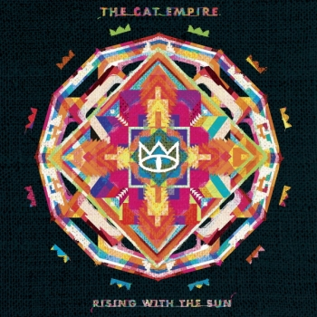 The Cat Empire - Rising With The Sun