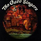 The Cave Singers - Welcome Joy
