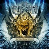 The Crown - Doomsday King