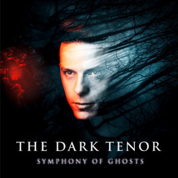 The Dark Tenor - Symphony Of Ghosts Artwork