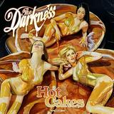 The Darkness - Hot Cakes Artwork