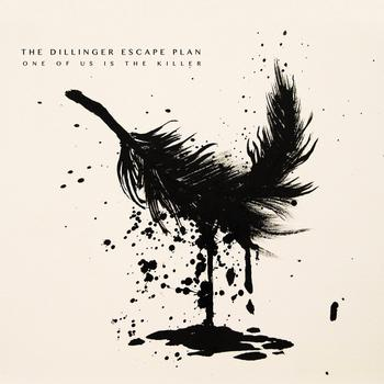 The Dillinger Escape Plan - One Of Us Is The Killer Artwork