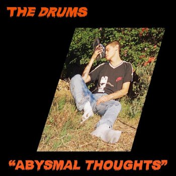 The Drums - Abysmal Thoughts Artwork