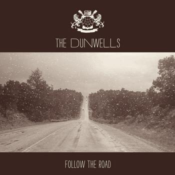 The Dunwells - Follow The Road