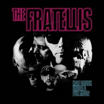 The Fratellis - Half Drunk Under A Full Moon Artwork