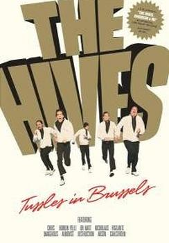 The Hives - Tussels in Brussels Artwork