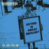 The Holloways - So This Is Great Britain? Artwork