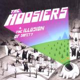 The Hoosiers - The Illusion Of Safety Artwork