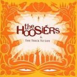 The Hoosiers - The Trick To Life Artwork