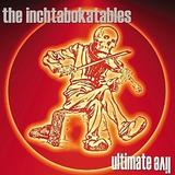 The Inchtabokatables - Ultimate Live Artwork