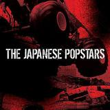 The Japanese Popstars - We Just Are