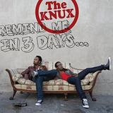The Knux - Remind Me In 3 Days ... Artwork