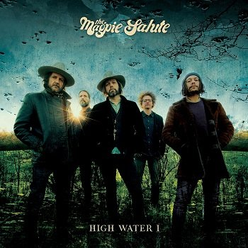 The Magpie Salute - High Water I Artwork