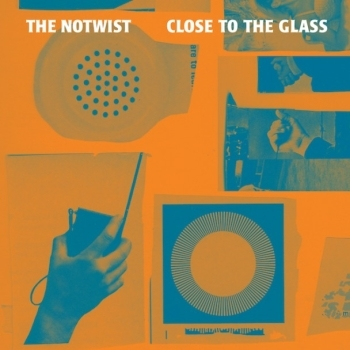 The Notwist - Close To The Glass Artwork