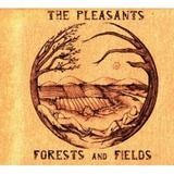 The Pleasants - Forests And Fields Artwork