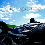 The Spores - Doom Pop