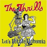 The Thrills - Let's Bottle Bohemia Artwork