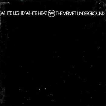The Velvet Underground - White Light/White Heat (45th Anniversary Box Set)