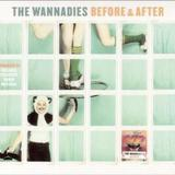 The Wannadies - Before And After