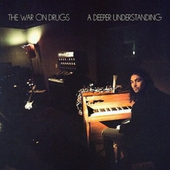 The War On Drugs - A Deeper Understanding Artwork