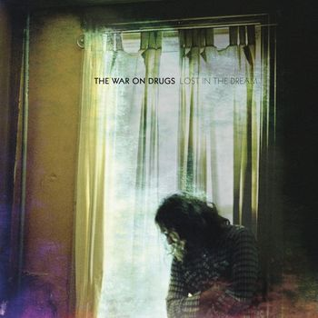 The War On Drugs - Lost In The Dream Artwork