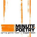 Three Minute Poetry - We're Gonna Need A Bigger Boat Artwork