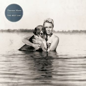 Thurston Moore - The Best Day Artwork