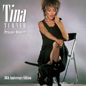 Tina Turner - Private Dancer (30th Anniversary Edition)