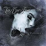 To/Die/For - Epilogue Artwork