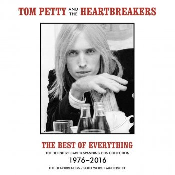 Tom Petty & The Heartbreakers - The Best of Everything 1976-2016