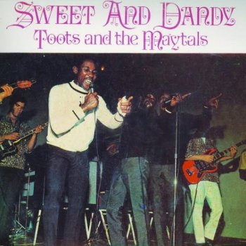 Toots And The Maytals - Sweet And Dandy Artwork
