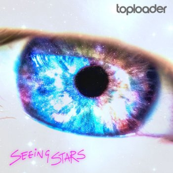 Toploader - Seeing Stars Artwork