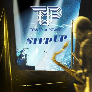 Tower Of Power - Step Up!