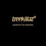 Treekillaz - Season Of The Lonesome